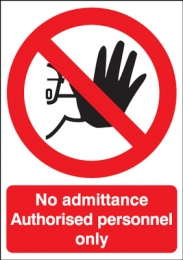 No Admittance Authorised Personnel Polycarbonate Sign