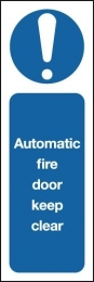 Automatic Fire Door Keep Clear Sign