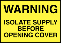 Warning Isolate Supply Before Opening Cover Labels