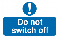 Do Not Switch Off Destructible Safety Labels