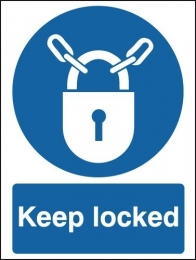 Keep Locked Mandatory Safety Signs