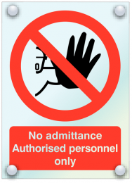No Admittance Authorised Personnel Only A5 Size Acrylic Sign