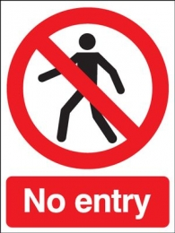 No Entry Polycarbonate Prohibition Safety Sign