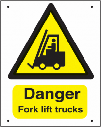 Danger Fork Lift Trucks Vandal Resistant Signs