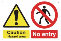 Caution Hazard Area No Entry Vandal Resistant Signs