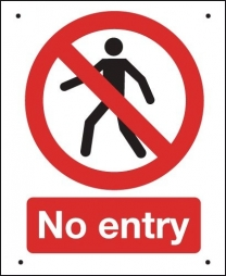 No Entry Vandal Resistant Prohibition Signs