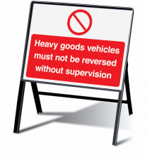 Heavy Goods Vehicles Must Not Be Reversed Stanchion Signs