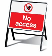 No Access Prohibition Stanchion Information Signs