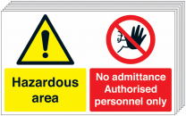 Hazardous Area-No Admittance Authorised Only Pack Of 6 Signs