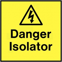 Danger Isolator On The Spot Electrical Labels
