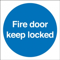 Fire Door Keep Locked Mandatory Sign