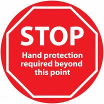STOP Hand Protection Required Beyond This Point Anti-Slip Floor Sign