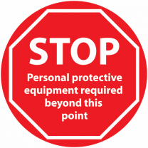 STOP PPE Protection Required Beyond This Point Anti-Slip Floor Sign
