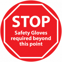 STOP Safety Gloves Required Beyond This Point Anti-Slip Floor Sign
